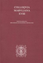 Colloquia Maruliana ...,Vol.18 No.18