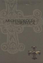 Archaeologica Adriatica,Vol.4. No.1.