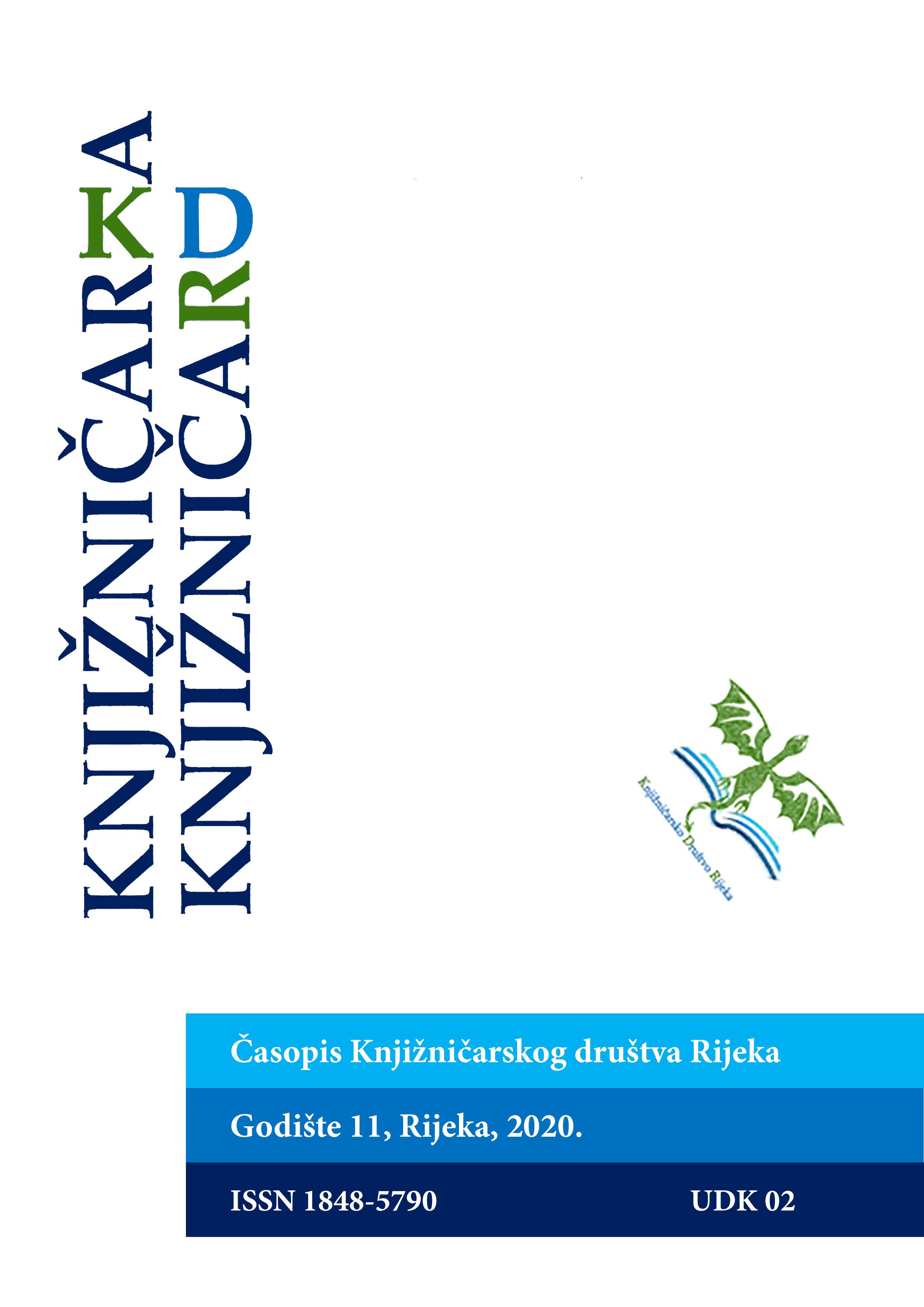 Pogledaj Svezak 11 Br. 11 (2020): Knjižničar/Knjižničarka: časopis Knjižničarskog društva Rijeka